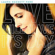 Love Will Have Its Way - Laura Hackett Park (CD Digipak, 2014) - FREE SHIPPING