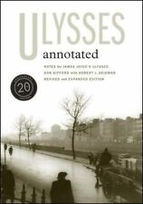 Ulysses Annotated : Notes for James Joyce's Ulysses by Don Gifford and James Joyce (2008, Paperback, Revised)