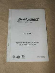 Bridgeport EZ-Trak DX Routine Maintenance and Spare Parts Manual