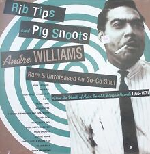 ANDRE WILLIAMS Rib Tips and Pig Snoots UNRELEASED RECORDING LP on SOUL-TAY-SHUS