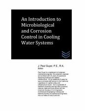 An Introduction to Microbiological and Corrosion Control in Cooling Water...