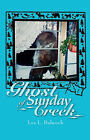 Ghost of Sunday Creek by Lee L. Babcock (Paperback, 2006)