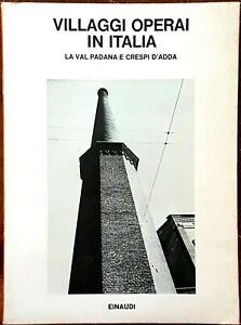 Villaggi-operai-in-Italia-la-Val-Padana-e-Crespi-d-039-Adda-Ed-Einaudi-1981