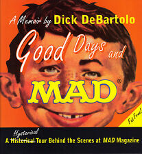 Good Days and MAD Hardcover + NEW + SIGNED + BONUSES + FAT FREE! + NO BIG WORDS!