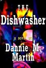 The Dishwasher by Dannie M. Martin (1995, Hardcover)