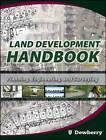 Land Development Handbook: Planning, Engineering, and Surveying by Dewberry & Davis (Hardback, 2008)