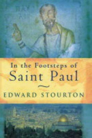 In The Footsteps Of St Paul, Very Good Condition Book, Edward Stourton, ISBN 978