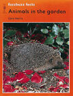 Fuzzbuzz: A Remedial Reading Scheme: Level 2: Facts: Animals in the Garden by Colin Harris (Paperback, 1994)