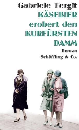 1 von 1 - Käsebier erobert den Kurfürstendamm von Gabriele Tergit (2016, Gebundene Ausgabe