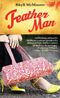 Feather Man by Rhyll McMaster (Paperback, 2008)