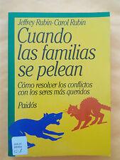 Cuando las familias se pelean - Jeffrey Rubin y Carol Rubin - 1990