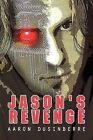 Jason's Revenge by Aaron Dusinberre (Paperback / softback, 2009)
