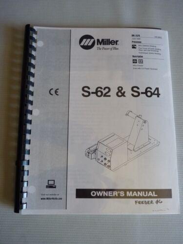 GMAW S-62 /& S-64 OM-1579 1998 Miller Welding Manual MIG FCAW SAW Flux Cored