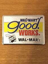 Rare Walmart Lapel Pin Good Works SAMs Club Wal-mart Pinback