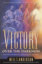Victory over the Darkness : Realize the Power of Your Identity in Christ by Neil T. Anderson (2000, Paperback)