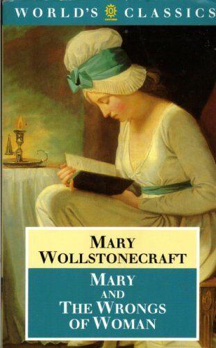 Mary (World's Classics) By Mary Wollstonecraft, Gary Kelly