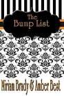 The Bump List by Amber Best, Miriam Brady (Paperback / softback, 2013)