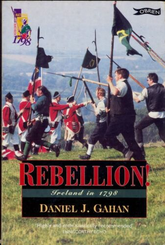 1 of 1 - REBELLION! - Ireland in 1798. 144-Page Softback. Free UK Post