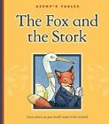 The Fox and the Stork by Child's World (Hardback, 2009)