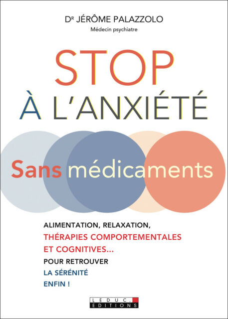 STOP A L'ANXIETE SANS MEDICAMENTS - JEROME PALAZZOLO