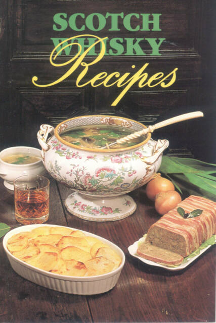 Scotch Whisky Recipes NEW Hearty Soups Stews Cooking Dishes Scottish Fare Puddin