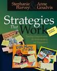 Strategies That Work: Teaching Comprehension for Understanding and Engagement by Stephanie Harvey, Anne Goudvis (Paperback, 2007)