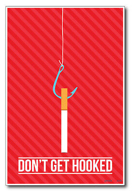 Don't Get Hooked - NEW Health Poster