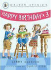 Happy Birthday x3 by Libby Gleeson (Paperback, 2007)