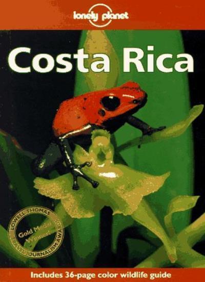 Lonely Planet : Costa Rica,Rob Rachowiecki