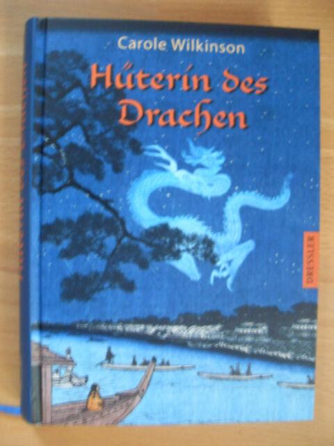 ~ CAROLE WILINSON ~ Hüterin des Drachen ~