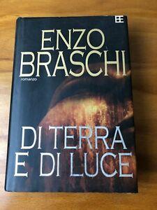 Di-terre-e-di-luce-di-Enzo-Braschi-prima-edizione-2006