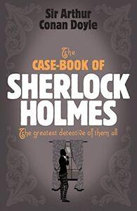 ARTHUR-CONAN-DOYLE-THE-CASE-BOOK-OF-SHERLOCK-HOLMES-BRAND-NEW-FREEPOST-UK