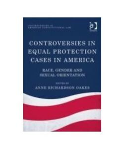 034-Controversies-in-Equal-Protection-Cases-in-America