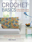 Crochet Basics: Includes 20 Patterns for Cushions and Throws, Hats, Scarves, Bags and More by Nicki Trench (Paperback, 2014)