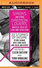 Sirens and Other Daemon Lovers: Magical Tales of Love and Seduction by Audible Studios on Brilliance (CD-Audio, 2015)