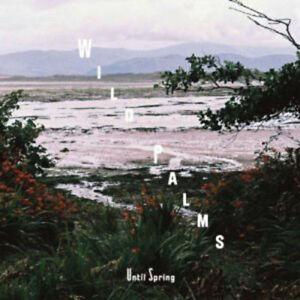 Wild-Palms-Until-Spring-New-amp-Sealed-CD
