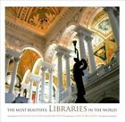 The Most Libraries in The World 9780810946347 by Guillaume De Laubier