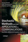 Stochastic Methods and Their Applications to Communications: Stochastic Differential Equations Approach by Vladimir Lyandres, Valeri Kontorovitch, Serguei Primak (Hardback, 2004)
