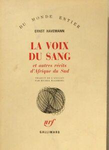 Marque Populaire La Voix Du Sang - Ernst Havemann Nrf Gallimard - Edition De 1990 - Couleurs Fantaisie