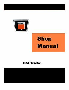 Oliver-1550-Factory-Shop-Service-Manual-Reproduction