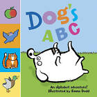 Dog's ABC: An Alphabet Adventure! by Anness Publishing (Board book, 2016)