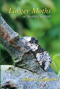 Brown-David-C-G-THE-LARGER-MOTHS-OF-WARWICKSHIRE-SIGNED-Hardback-BOOK