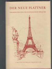 Der neue Plattner - Josef Weber Grammatik der Französischen Sprache - 1957
