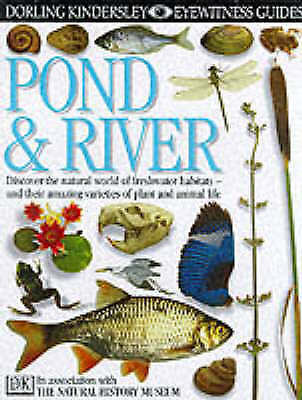 Pond and River (Eyewitness Guides), Parker, Steve, Very Good Book