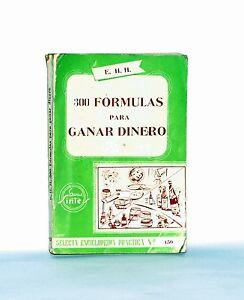 Libro-antiguo-de-300-Formulas-para-ganar-dinero-de-Editorial-Sintes