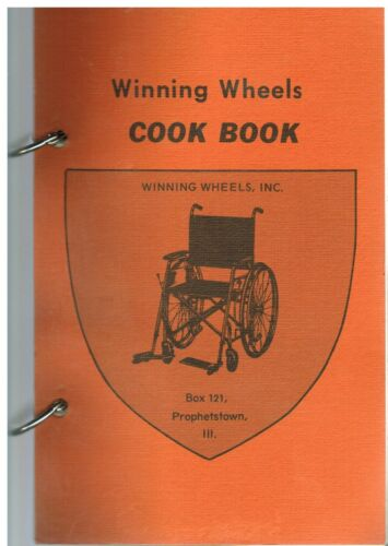 *PROPHETSTOWN IL 1971 VINTAGE *WINNING WHEELS COOK BOOK *ILLINOIS RECIPES *LOCAL