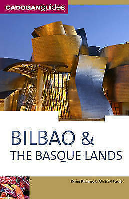 (Good)-Bilbao and the Basque Lands (Cadogan Guide Bilbao & the Basque Lands) (Pa