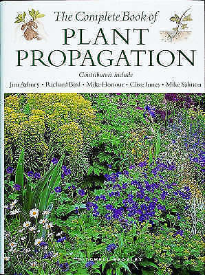 The Complete Book of Plant Propagation, James Frederick Timothy Arbury, Very Goo