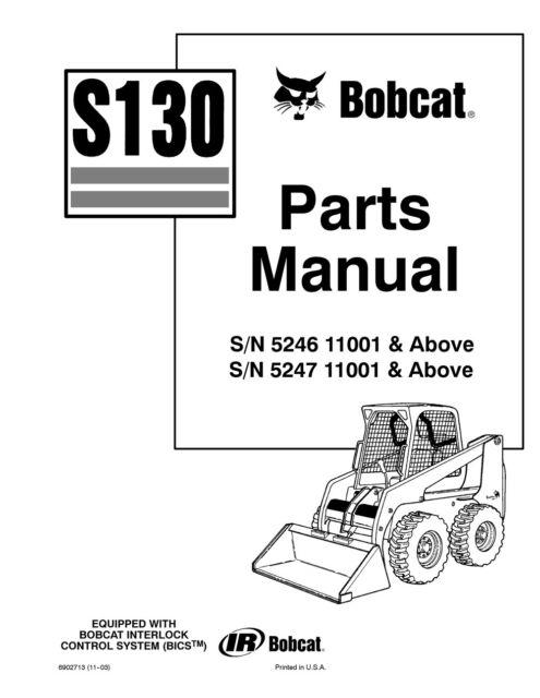 Bobcat S130 Skid Steer Loader Parts Manual Shop Repair Book 1 Part