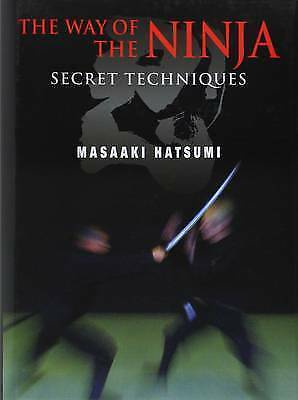 1 of 1 - The Way Of The Ninja: Secret Techniques by Masaaki Hatsumi